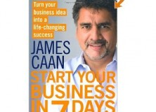 James Caan - Start Your Business in 7 Days