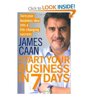 Start Your Business in 7 Days - James Caan